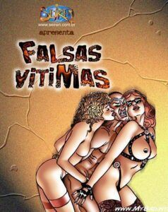 Quadrinhos Porno – Falsas Vítimas – A foda mais gostosa – Contos Porno