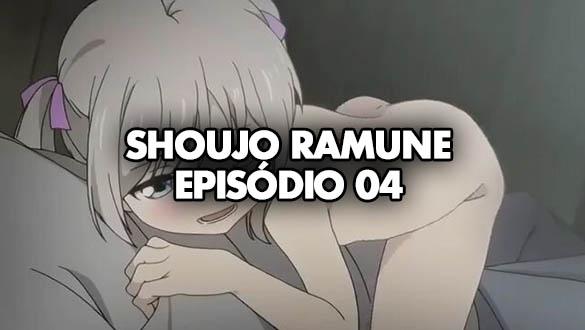 Shoujo Ramune EPISÓDIO 04